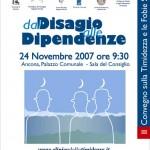 24 Novembre 2007 DAL DISAGIO ALLE DIPENDENZE, Convegno in Ancona