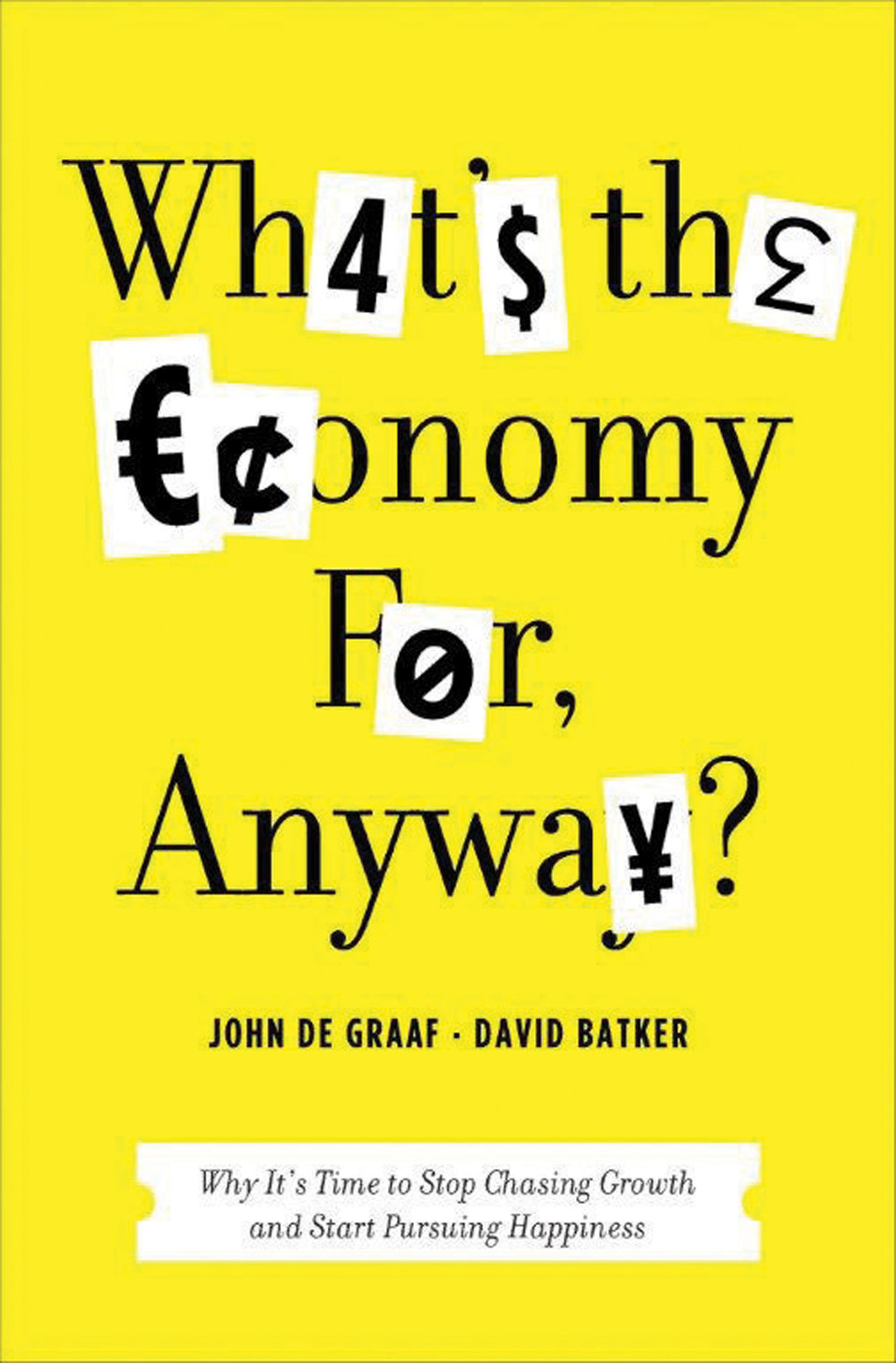 What's the economy for? Riflessioni sulla felicità