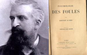 Gustave Le Bon e la Psicologia delle Folle